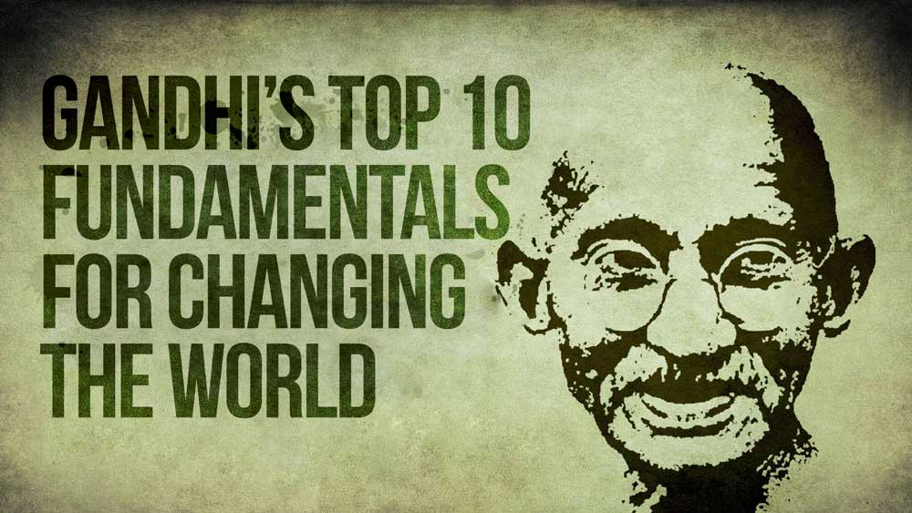 Gandhi's Top 10 Fundamentals for Changing the World thumbnail